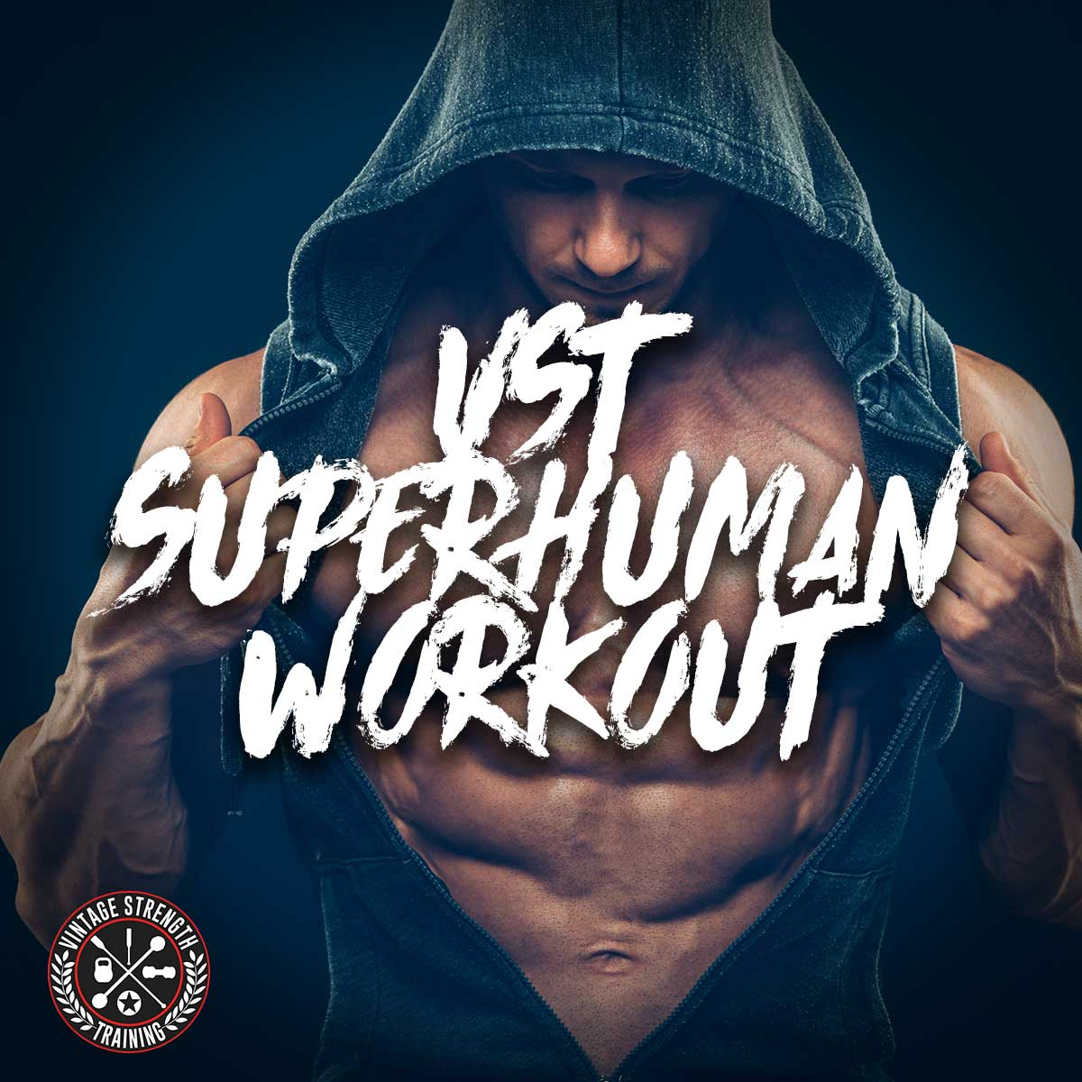 VST Superhuman Workout
